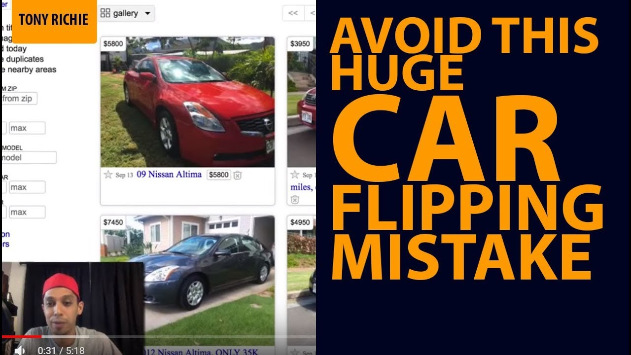 Avoid This HUGE Car Flipping MISTAKE (When Buying And Selling Cars For Profit On Craigslist ...