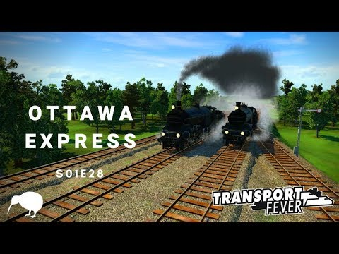All aboard the Ottawa Express! Transport Fever: USA Episode 28