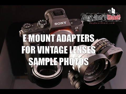 Sony E Mount Vintage Lens Adapters