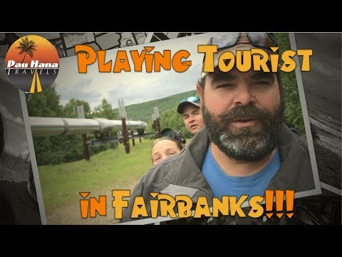 RVing Alaska: Riverboats, Pipe Lines And Gold Mines - Playing Tourist In Fairbanks Alaska -