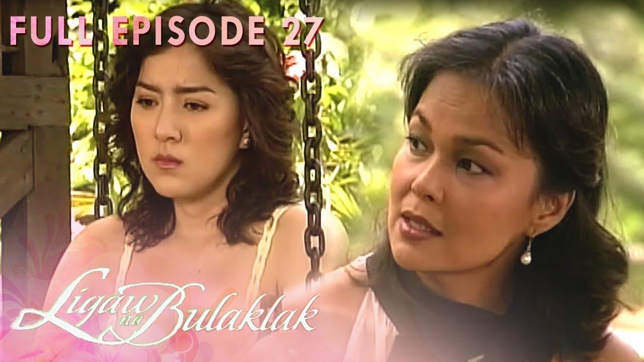 Download Full Episode 27 | Ligaw Na Bulaklak