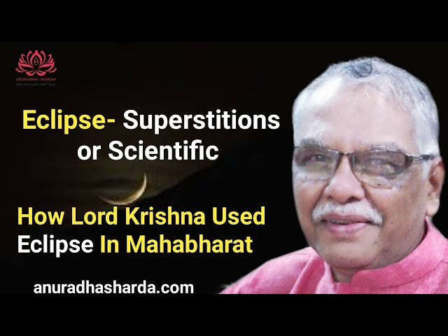 Eclipse- Superstitions or scientific | Eclipse 2020 | Eclipse in Mahabharata war | Food and Eclipse