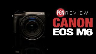 Canon EOS M6 Review - Dual Pixel AF makes it a good all-rounder