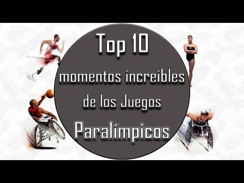 TOP MOMENTOS INCREIBLES DE LOS JUEGOS PARALIMPICOS