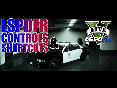 LSPDFR - GTA 5 - Basic Controls and Shortcuts Tutorial!