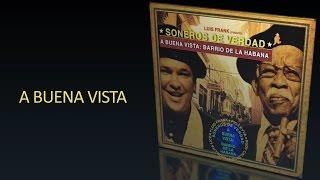 ★★★ SONEROS DE VERDAD ★★★ A BUENA VISTA★★★