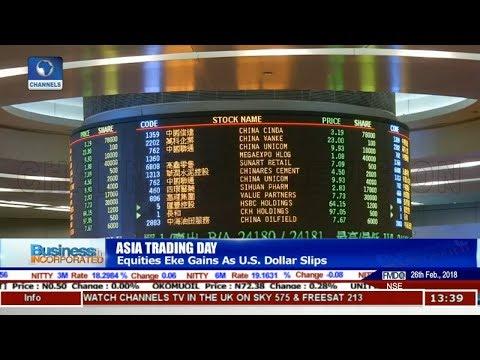 Equities Eke Gains As U.S Dollar Slips |Business Incorporated|