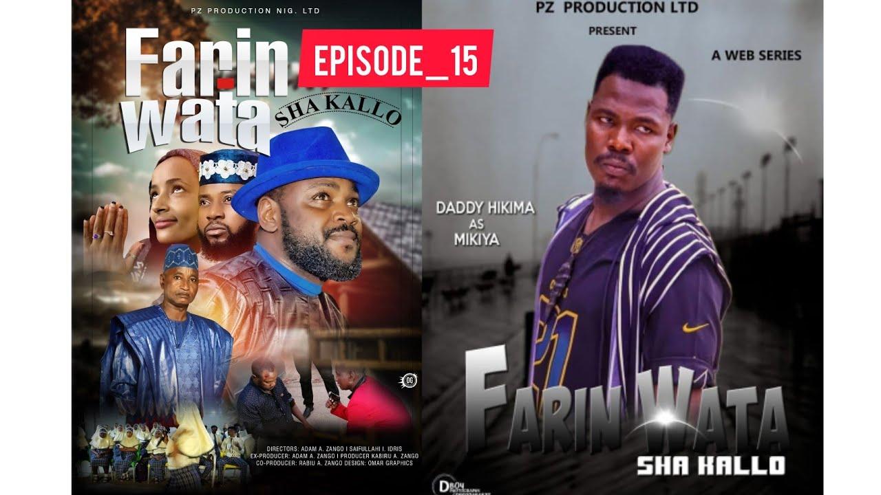 Download FARIN WATA sha kallo__Episode Fifteen (15)_Official Home Video / Web Series /Season 02