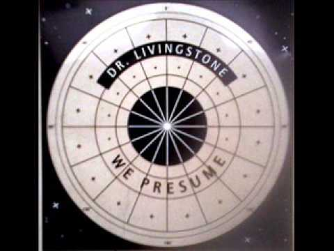 We Presume   Dr Livingstone VID