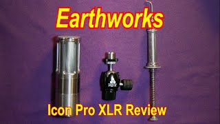 Earthworks Icon Pro XLR Review