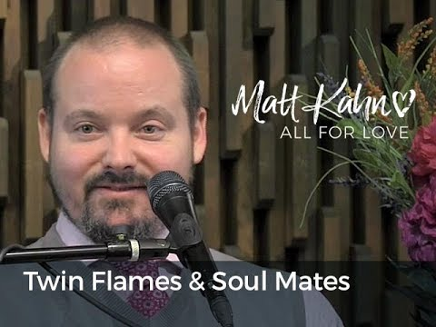 Soul Contracts, Twin Flames & Soul Mates Redefined- Matt Kahn/TrueDivineNature.com