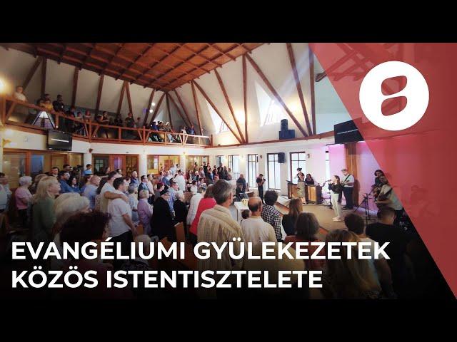 Evangéliumi Gyülekezetek közös istentisztelete - Gyurkó Donát