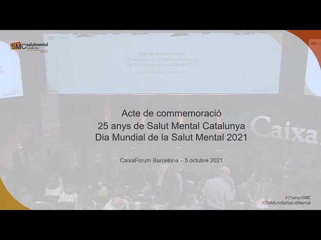 Acte de celebració dels 25 anys de Salut Mental Catalunya
