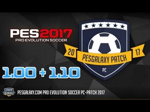 PES 2017 | PC | PesGalaxy 1.00+1.10+1.11 | LINKS ACTUALIZADOS | COMPATIBLE DLC 1.00