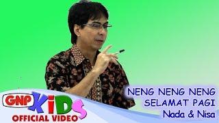 Neng Neng Neng & Selamat Pagi - Nada & Sekar Nisa thumbnail