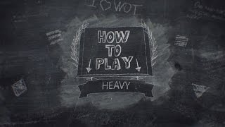 World of Tanks Console - Tutorial - Heavy Tanks
