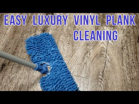 HOW TO CLEAN LUXURY VINYL PLANK FLOORING - FAST & EASY