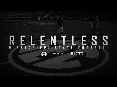 "Relentless: Mississippi State Football - 2016 Episode VI, ""Learn to Fly"""