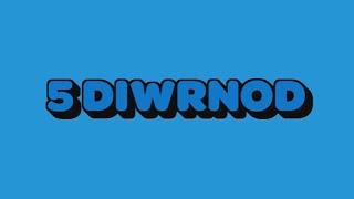⚠️5️⃣STWNSH SADWRN | 5 DIWRNOD | STWNSH