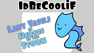 idBeCoolif - Lady Vashj in Heroes of the Storm