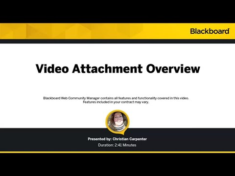 Video Attachment Overview in Blackboard Web Community Manager