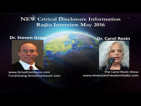Dr. Steven Greer on Carol Rosin Show - NEW Critical Urgent D