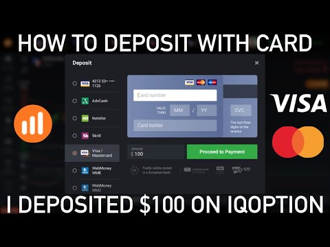 HOW TO DEPOSIT $100 IN IQOPTION WITH CREDIT / DEBIT CARD - IS IT SAFE OR IS IT A SCAM? || TRADING