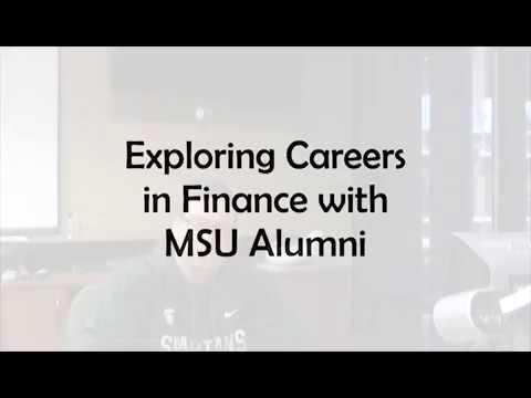 Exploring Careers In Finance With Michigan State University Alumni