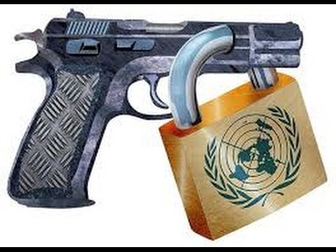 WARNING! New UN Firearms Treaty Rules Disarm America; the Ultimate Gun Control Weapon!