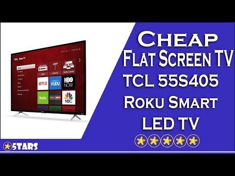 Cheap Flat Screen TV #2 - TCL 55S405 Roku Smart LED TV Review