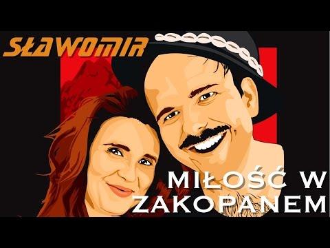 SŁAWOMIR - Miłość w Zakopanem (Official Video Clip NOWOŚĆ 2017)