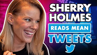 """Sherry Holmes Reads Mean Tweets! """"Sherry Holmes Reacts"""""""