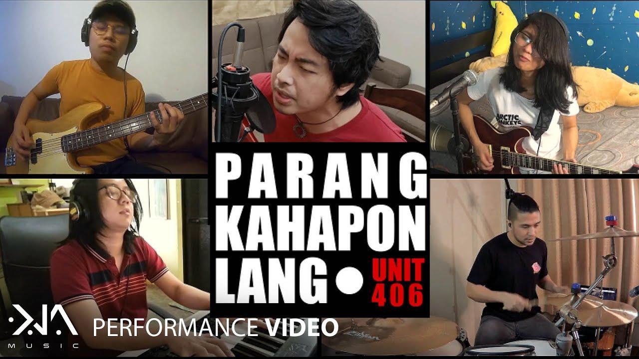 Parang Kahapon Lang - Unit 406 (Performance Video)