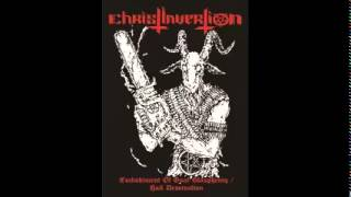 ChristInvertion - Embodiment Of Goat Blasphemy / Hail Desecration