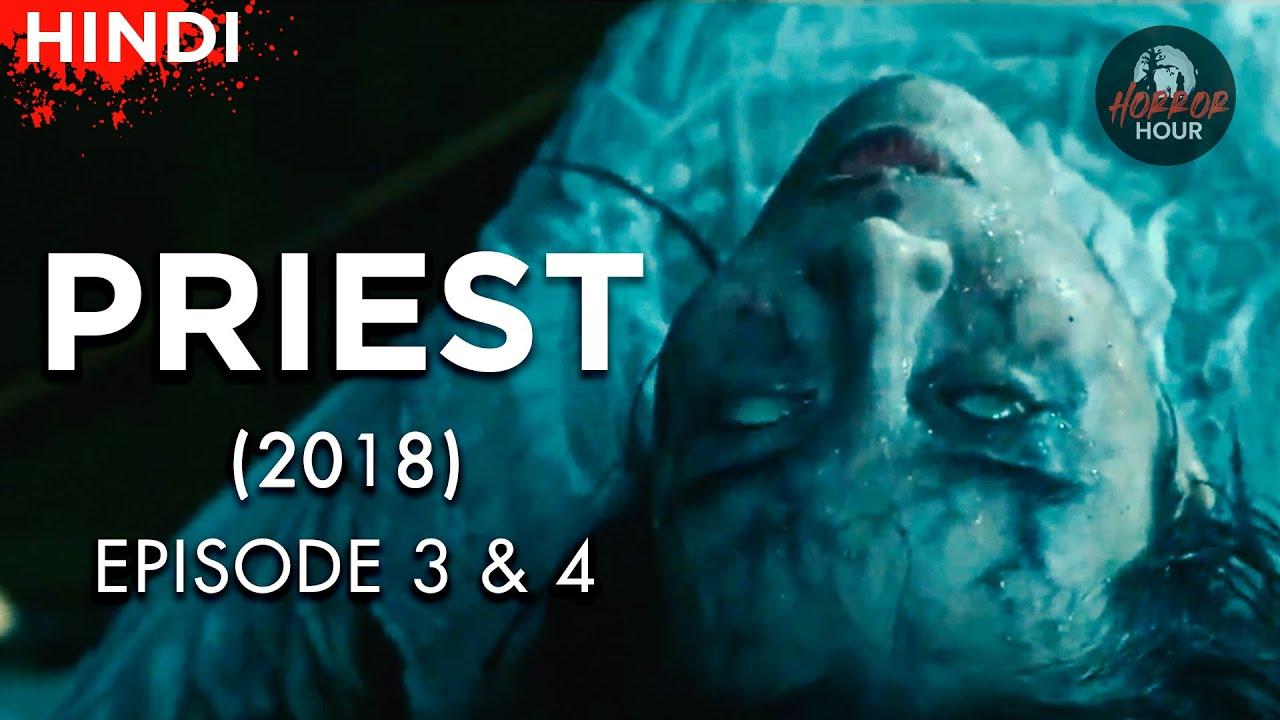 Priest (2018) Korean Drama  Episode 3 & 4  Explained in Hindi   Horror Hour   Korean Horror