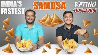 SAMOSA EATING CHALLENGE | Samosa Eating Competition | Food Challenge