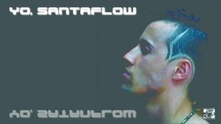 Santaflow - Reacciona