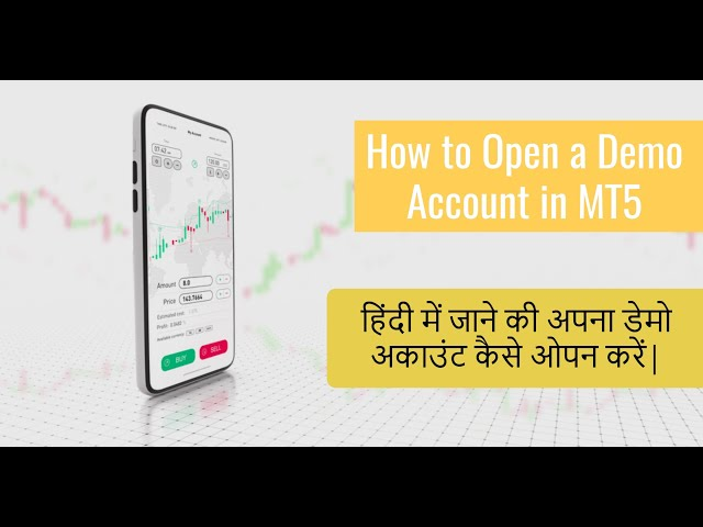 How to Open a Demo Account on Metatrader 5