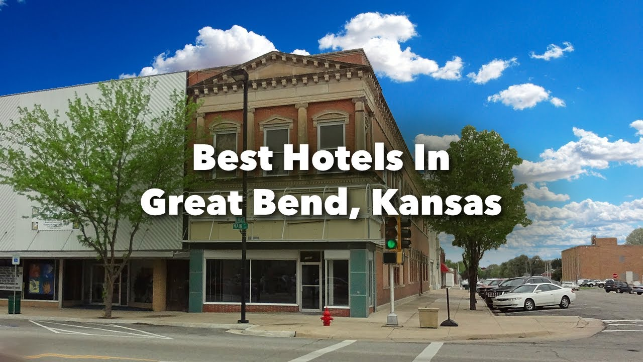 Hotels In Great Bend Kansas