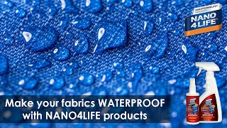 Make your fabrics waterproof | Nanotechnology coating products by NANO4LIFE