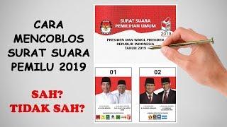 SIMULASI : Cara Mencoblos Kertas Suara Pemilu 2019!