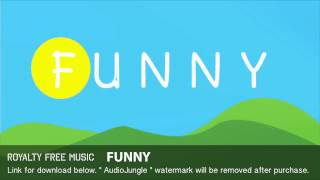 Funny - Instrumental / Background Music (Royalty Free Music)
