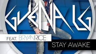 Guena LG ft  Bryan Rice - Stay Awake (Guena LG Dark Remix)