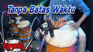 TANPA BATAS WAKTU KARAOKE - ADE GOVINDA FT. FADLY || Ost. IKATAN CINTA Koplo Version