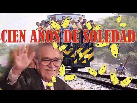 CIEN AÑOS DE SOLEDAD - GABRIEL GARCIA MARQUEZ (resumen, reseña y análisis libro completo)