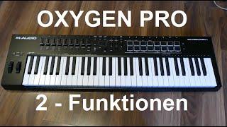 M-AUDIO OXYGEN PRO - Teil 2 - Funktionen