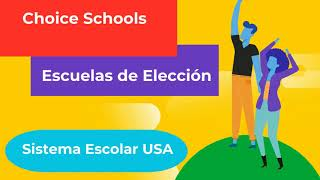 Choice Schools - Escuela de Eleccion
