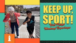 Kids Planet Weekend Experience | Granny Hanny's Neighborhood: Remember to Keep Going!