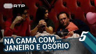 Inês Lopes Gonçalves na cama com... Janeiro e Osório | 5 Para a Meia-Noite | RTP