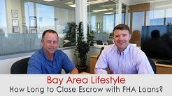 How Long to Close Escrow with FHA Loans